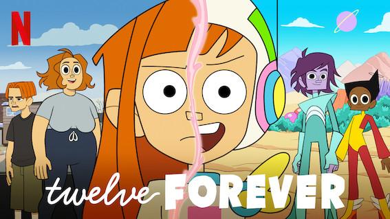 Twelve, Forever, Title, Netflix. Twelve Forever, 12 Forever